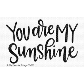 You Are My Sunshine Clearstempel