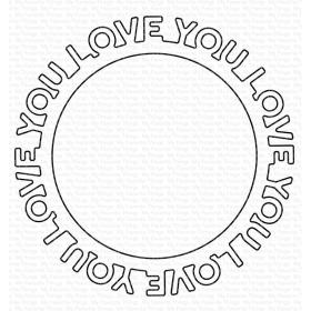 Love You Circle Frame...